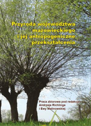 Przyroda województwa mazowieckiego i jej antropogeniczne przekształcenia